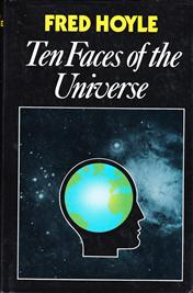 HOYLE, FRED - Ten faces of the universe